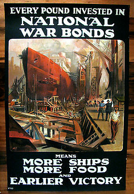 Original WWI British War Poster, Every Pound...Means More Food, More Ships, 1918