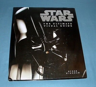 Star Wars, The Ultimate Visual Guide - Ryder & Windam - 2005