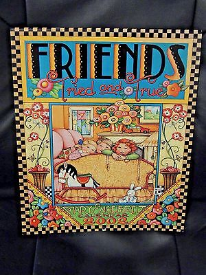 NEW Mary Engelbreit Collectors Calendar ~ Friends Tried and True 2002