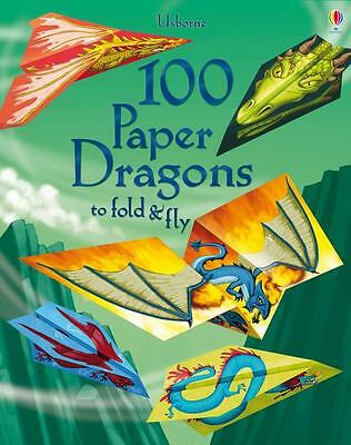 100 Paper Dragons to fold and fly by Baer