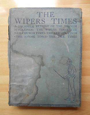 1918 THE WIPERS TIMES Inc NEW CHURCH KEMMEL SOMME B.E.F WW1 TRENCH MAGAZINES