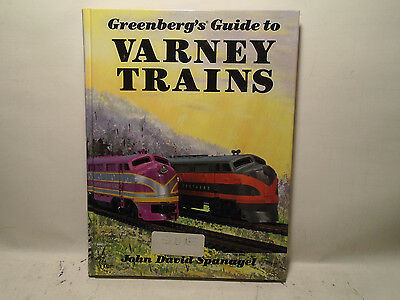 Greenberg's Guide To Varney Trains By John David Spanagel Hardcover Mint