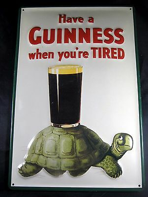 """Guinness Gilroy Turtle Embossed Metal Sign - """"Have a GUINNESS when you're TIRED"""""""