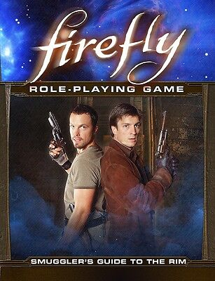 Firefly Role Playing Game - Smugglers Guide to the Rim - Brand New