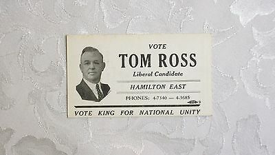 """Vote Tom Ross Liberal Hamilton East, """"vote For King For Nation Unity"""" Card"""