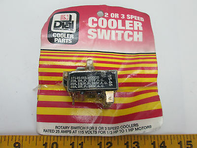 Dial Mfg 2 or 3 Speed Cooler Switch 7219 Rated 25A@115V for 1/3-1 HP Motors T