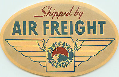 Shipped by Air Freight ~ALASKA AIRLINES~ Seldom Seen Old Luggage Label, c. 1955