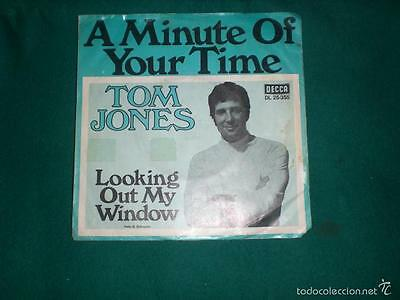 Single Tom Jones - A Minute Of Your Time/ Looking Out My Window - Decca Germany