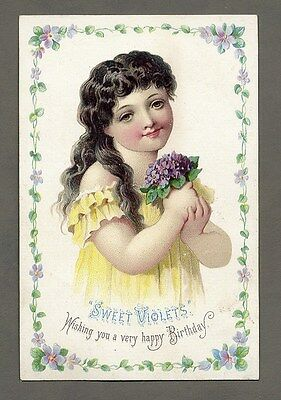 SWEET VIOLETS BIRTHDAY Victorian Card 1880's - Cute Little Girl with Flowers