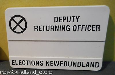 Deputy Returning Officer Elections Newfoundland,canada,campaign Button!!