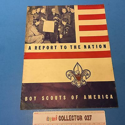Boy Scout 1947 A Report To The Nation Boy Scouts Of America
