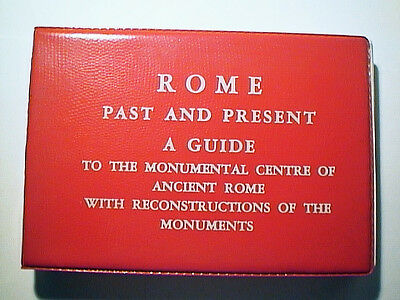 Unique 1969 Rome Past And Present Guide Book Monumental Centre Of Ancient Rome