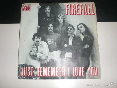 Single Firefall - Just Remember I Love You - Atlantic 1977 Vg+