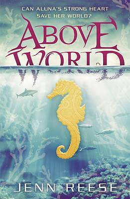 Above World 9781406348293 by Jenn Reese, Paperback, BRAND NEW-F012