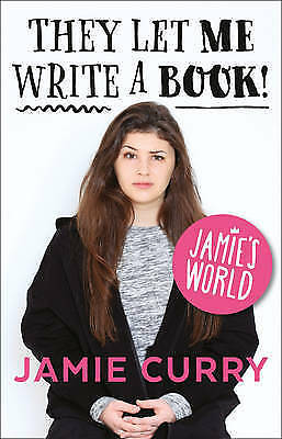 They Let Me Write a Book!: Jamie's World 9780008159412 by Jamie Curry-F009