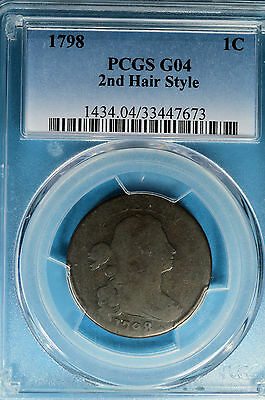 1798 Draped Bust Cent PCGS G04- 2nd Hair Style, Nice Example