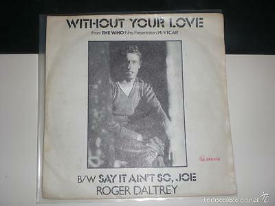 Single Roger Daltrey - Without Your Love - Polydor 1980 Vg/vg+
