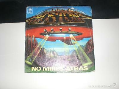 Single Boston - No Mires Atras - Epic Spain 1978 Vg/vg+
