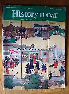 """""""History Today"""" April 1973 Peter Quennell & Alan Hodge (Ed.)"""