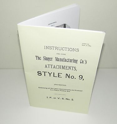 Singer Sewing Machine Style No 9 Attachments Instruction Manual puzzle-box Copy