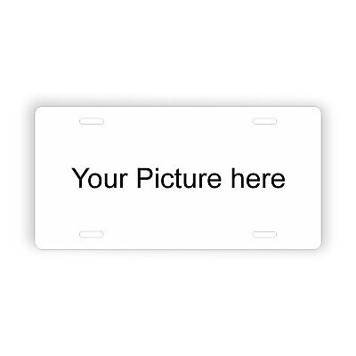 """Add Your To Photo or Image to Novelty License Plate 6"""" x 12"""" Personalized Custom"""