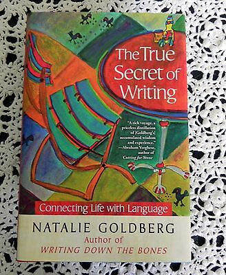 THE TRUE SECRET OF WRITING by NATALIE GOLDBERG SIGNED 1ST EDITION HARDCOVER