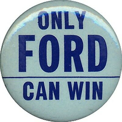 1976 Republican Primary ONLY Gerald FORD CAN WIN Anti Reagan Button (1411)