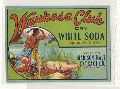 Waubesa Club dry soda by Madison Malt Extract co. Madison Wisconsin Indian Label