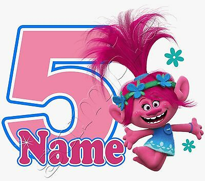 Iron on Transfer PERSONALISED BIRTHDAY ANY NAME & NUMBER TROLLS POPPY FLOWERS