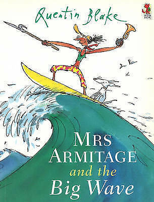 Mrs Armitage And The Big Wave,Quentin Blake, brand new