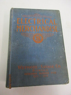 Vintage  Electrical Merchandise Book  1911 'wetmore Savage Company'