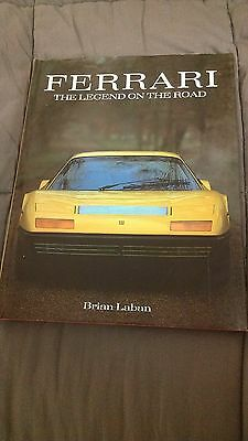FERRARI: THE LEGEND ON THE ROAD by Brian Laban