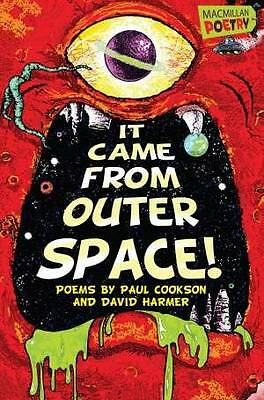 It Came From Outer Space! by David Harmer, Paul Cookson (Paperback, 2013)-F004