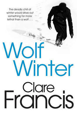 Wolf Winter by Clare Francis (Paperback, 2013)-F068