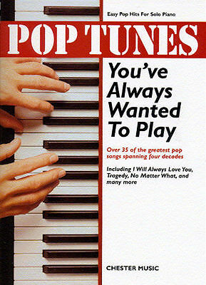 Pop Tunes You've Always Wanted to Play by Chester Music (Paperback, 2000)-G005