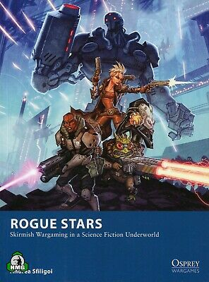 Rogue Stars: Skirmish Wargaming in a Science Fiction Underworld (New)