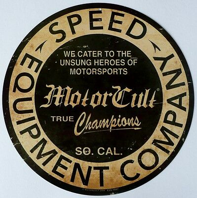 Motor Cult So.cal. Speed Equipment Company.  All Weather Sign