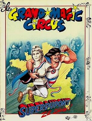 Eo Gotlib + Dessin Original Jean Solé Grand Magic Circus Superdupont Ze Show  !