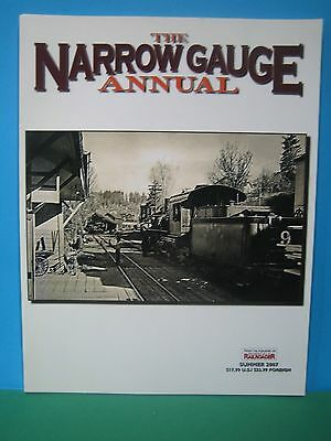 The Narrow Gauge Annual ~ Summer 2007   Excellent Us Railway Book   See Pics