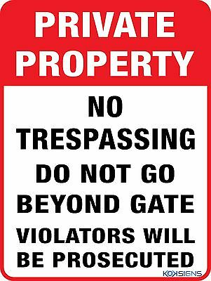 Private Property -- No Trespassing Sign - 300 X 225Mm - Colorbond / Metal Sign