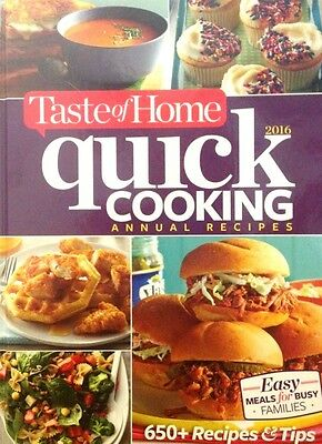 Taste of Home Quick Cooking Annual Recipes 2016 by Taste of Home new hardcover