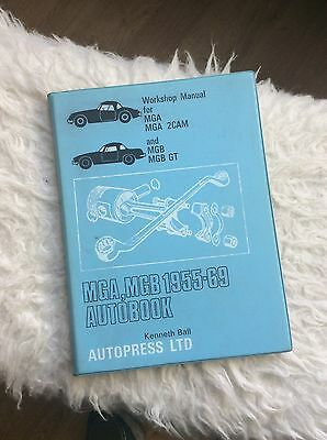 Autopress Ltd MGA, MGB 1955-69 Workshop Manual