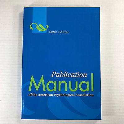 NEW Publication Manual of the APA 6th Edition American Psychological Association