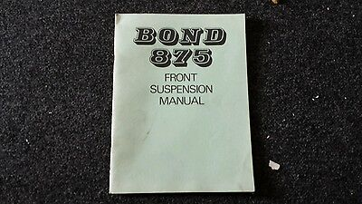 Bond 875 car owners manual front suspension as pictures