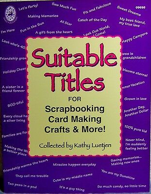 """Suitable Titles"" - Expressions & Phrases for Scrapbooking, Card Making"