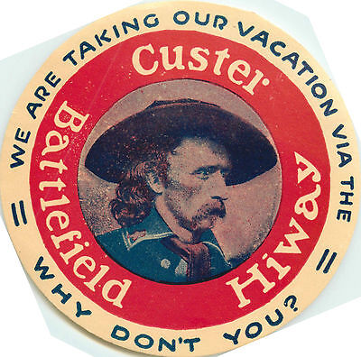 CUSTER BATTLEFIELD HIGHWAY ~IOWA to MONTANA~ Great Old Luggage Label, 1940