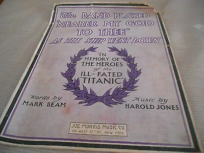 "TITANIC sheet music THE BAND PLAYED ""NEARER MY GOD TO THEE"" Harold Jones 1912"