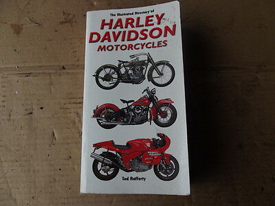 The Illustrated Directory Of Harley Davidson Motorcycles From 1903..