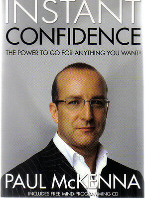 Instant Confidence von Paul McKenna - The power to go for anything you want
