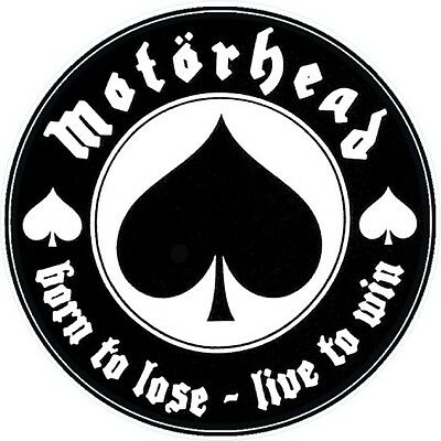 Motorhead circular self cling vinyl window sticker 90mm Lemmy Born To Lose